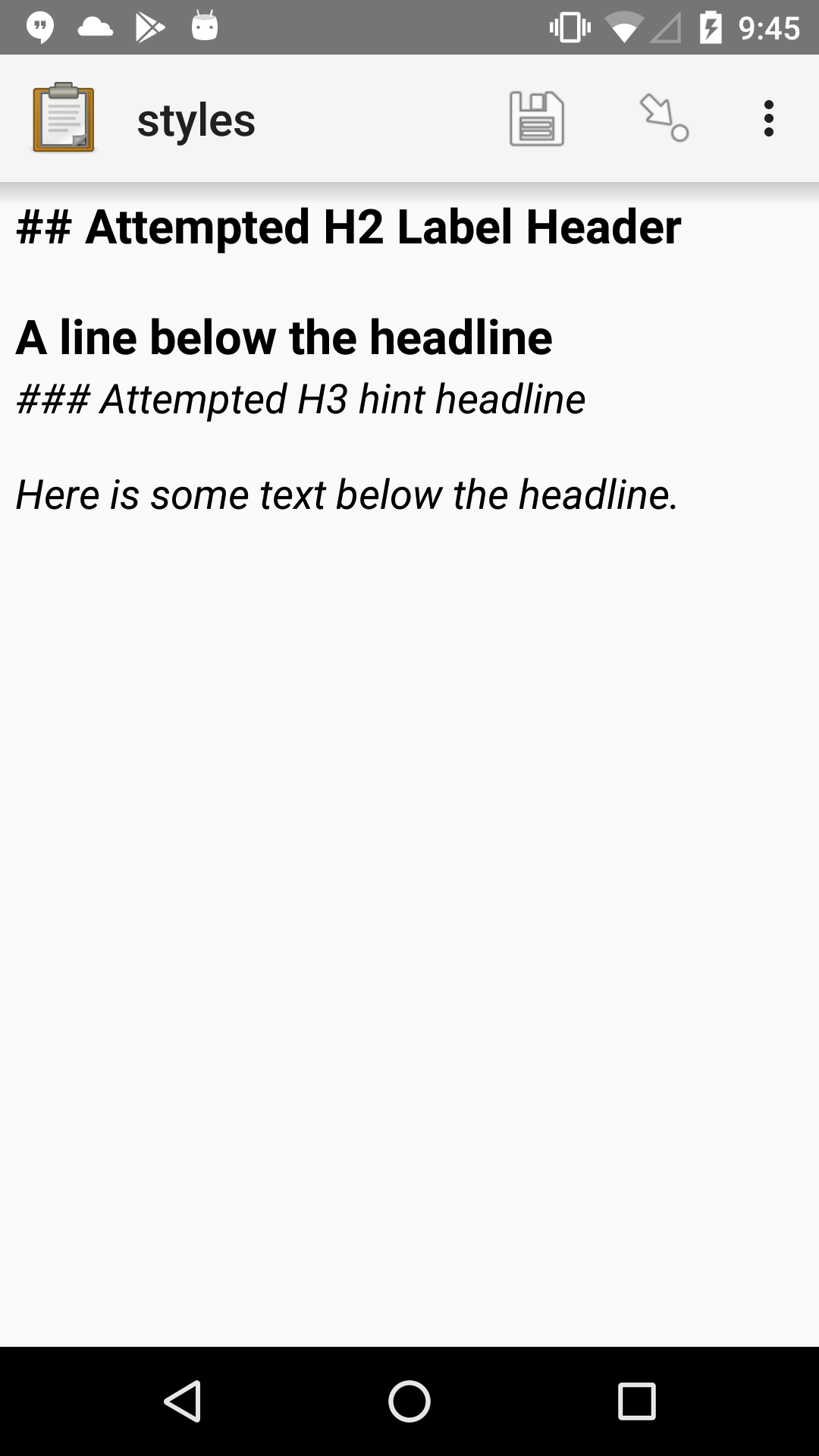 "A note widget in Collect. The label text is ""## Attempted h2 Label Header (line break) A line below the headline"". The hint text is ""### Attempted H3 hint headline (line break) Here is some text below the headline."""
