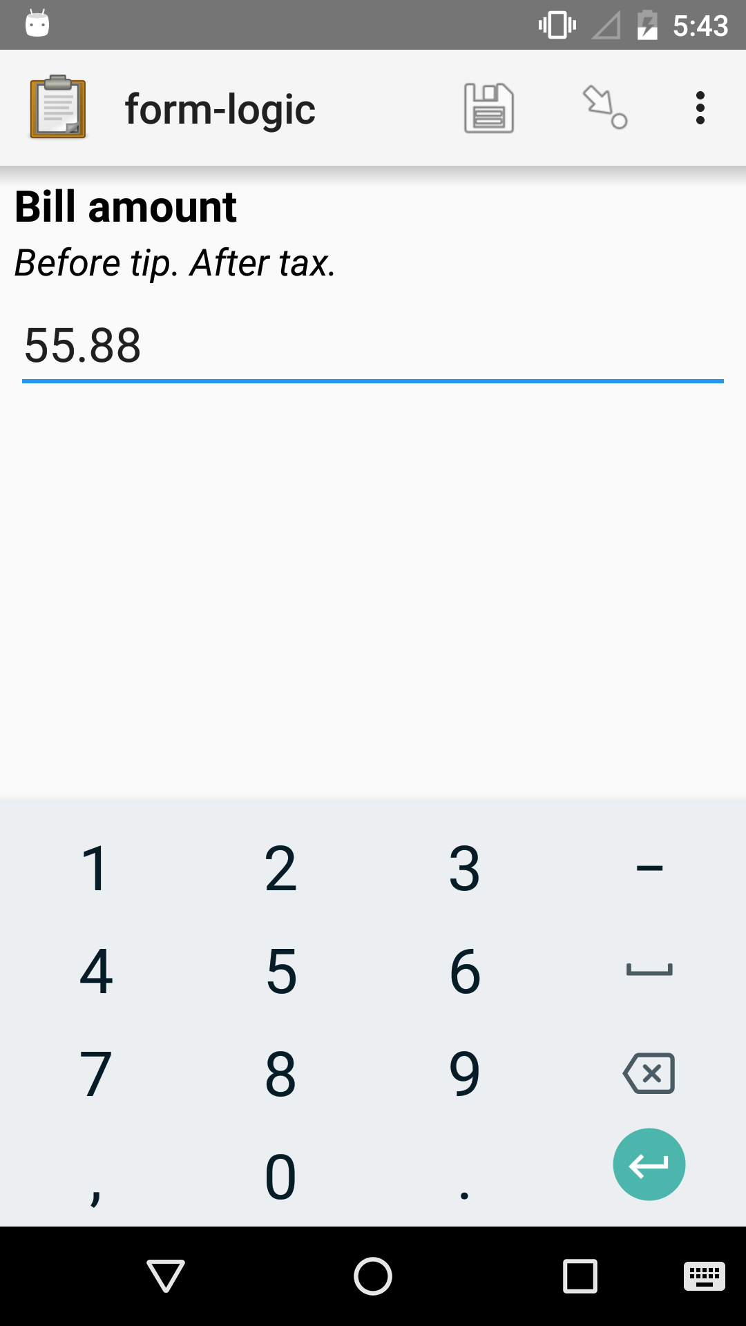 "The decimal widget in Collect. The question label is ""Bill amount"". The entered value is ""55.88""."