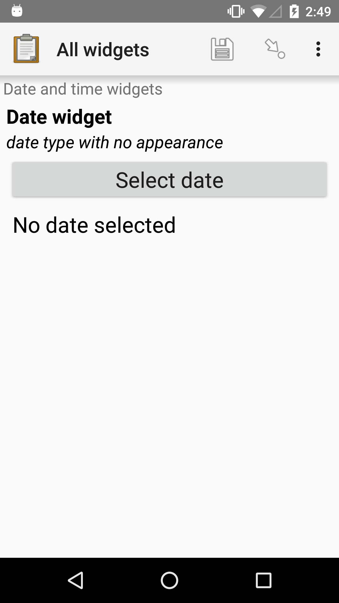 "The default Date form widget, as displayed in the ODK Collect app on an Android phone. The question text is, ""Date widget."" The hint text is ""date type with no appearance."" Below that is a button labeled ""Select date."" Below that is the text, ""No date selected."" Above the question text is the form group name ""Date and time widgets."""