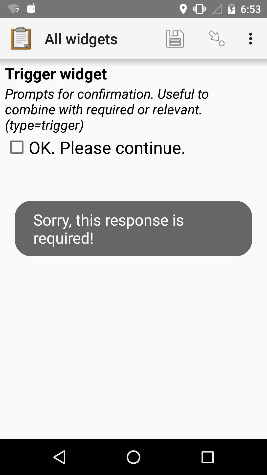 "The Trigger widget shown previously. An error text reads, ""Sorry, this response is required."""